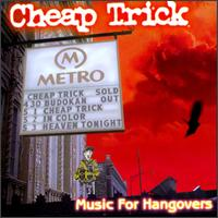 CHEAP TRICK - Music For Hangovers cover
