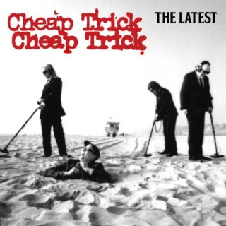 CHEAP TRICK - The Latest cover