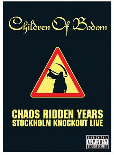 CHILDREN OF BODOM - Chaos Ridden Years: Stockholm Knockout Live cover