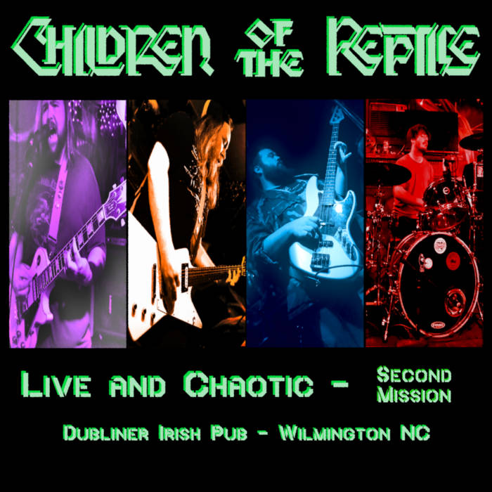 CHILDREN OF THE REPTILE - Live And Chaotic - Second Mission cover