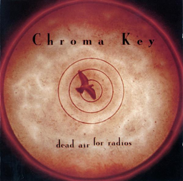 CHROMA KEY - Dead Air for Radios cover