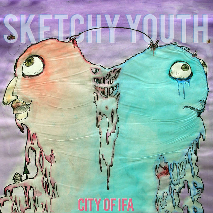 CITY OF IFA - Sketchy Youth cover