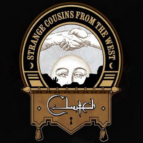 CLUTCH - Strange Cousins From the West cover