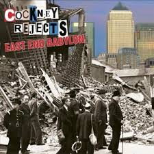 COCKNEY REJECTS - East End Babylon cover