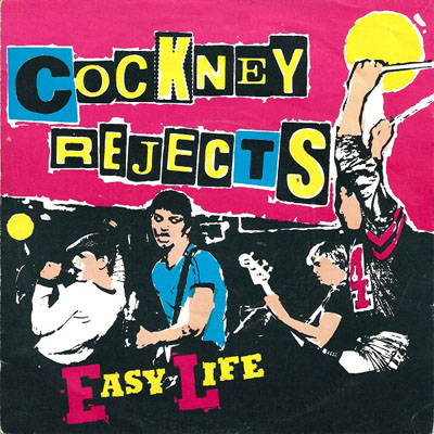 COCKNEY REJECTS - Easy Life cover