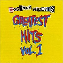 COCKNEY REJECTS - Greatest Hits Vol. 1 cover