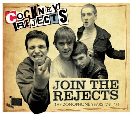 COCKNEY REJECTS - Join the Rejects: The Zonophone Years '79-'81 cover