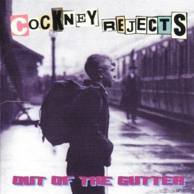 COCKNEY REJECTS - Out Of The Gutter cover