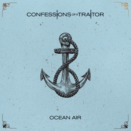 CONFESSIONS OF A TRAITOR - Ocean Air cover