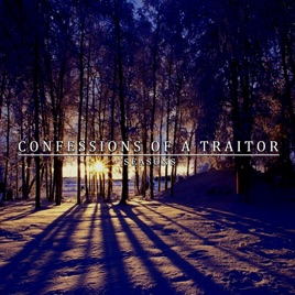 CONFESSIONS OF A TRAITOR - Seasons cover