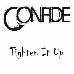 CONFIDE - Tighten It Up cover