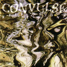 CONVULSE - Reflections cover
