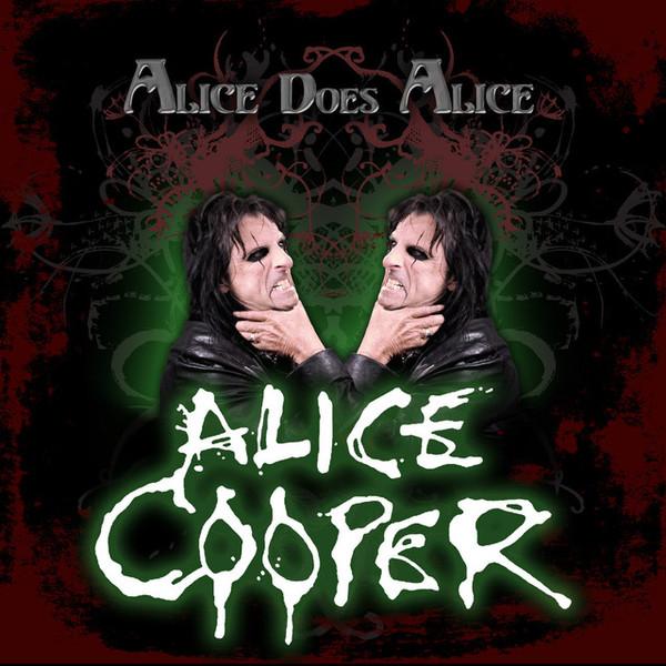 ALICE COOPER - Alice Does Alice cover