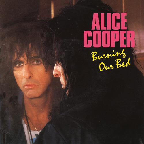 ALICE COOPER - Burning Our Bed cover