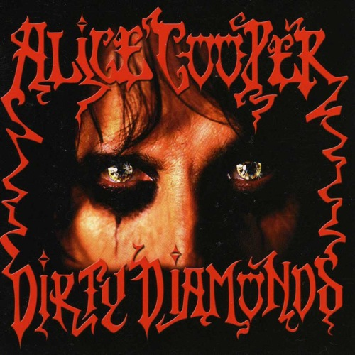 ALICE COOPER - Dirty Diamonds cover