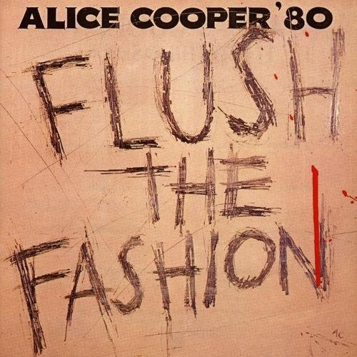 ALICE COOPER - Flush The Fashion cover