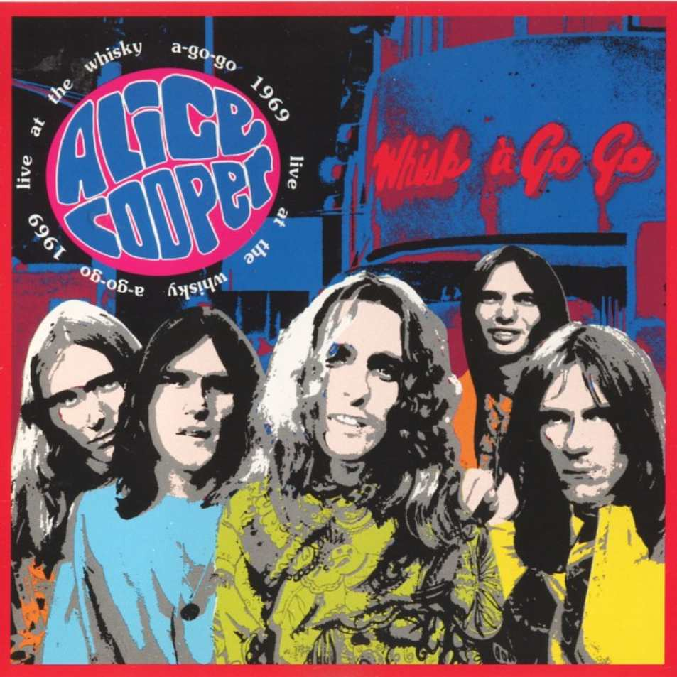 ALICE COOPER - Live At The Whiskey A-Go-Go 1969 cover