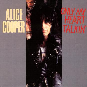 ALICE COOPER - Only My Heart Talkin' cover