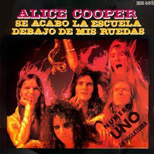 ALICE COOPER - Se Acabo La Escuela cover