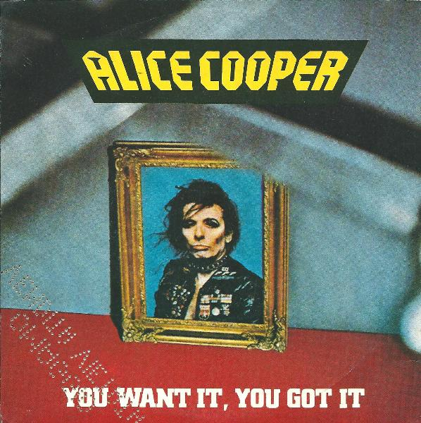 ALICE COOPER - You Want It, You Got It cover