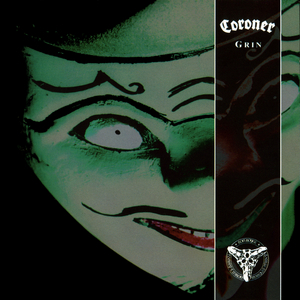 CORONER - Grin cover