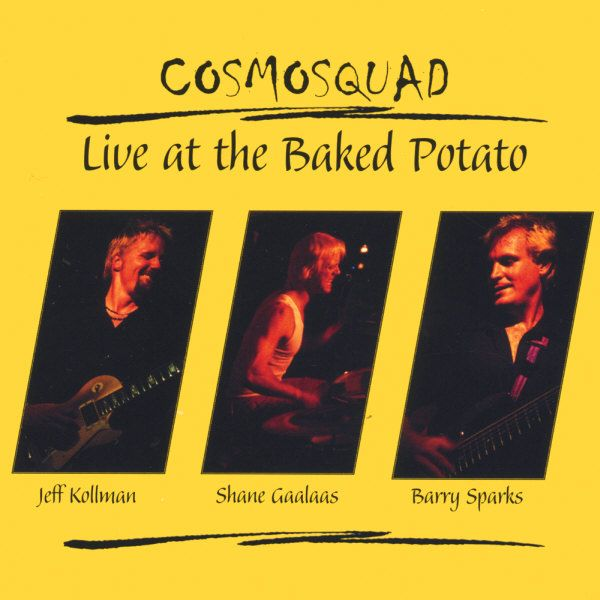 COSMOSQUAD - Live At The Baked Potato cover