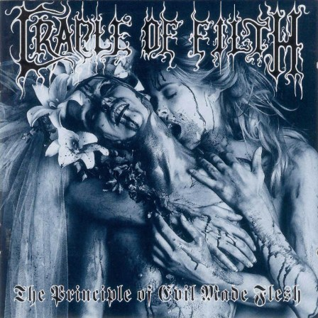 CRADLE OF FILTH - The Principle of Evil Made Flesh cover