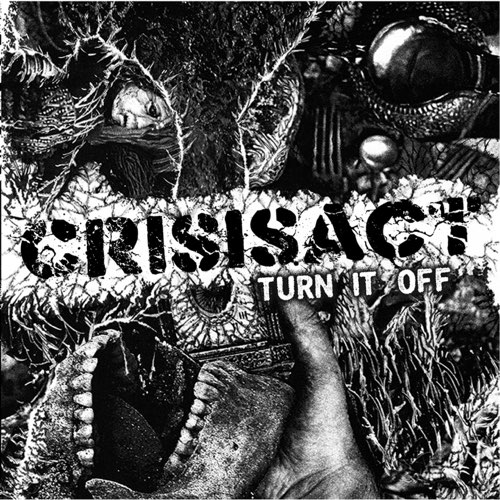 CRISISACT - Turn It Off cover