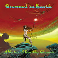 CROWNED IN EARTH - A Vortex of Earthly Chimes cover