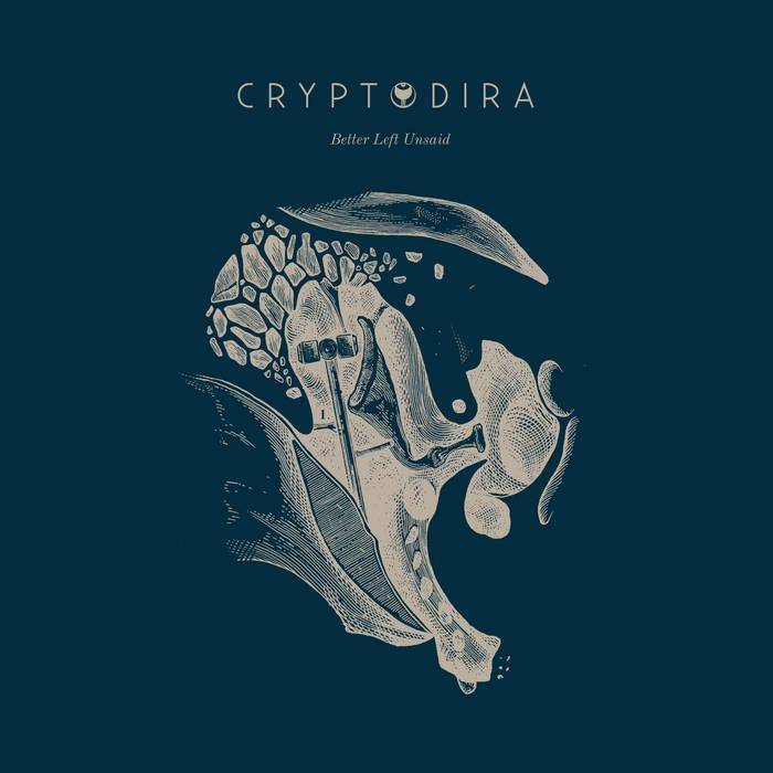 CRYPTODIRA - Better Left Unsaid cover