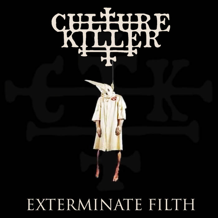 CULTURE KILLER - Exterminate Filth cover