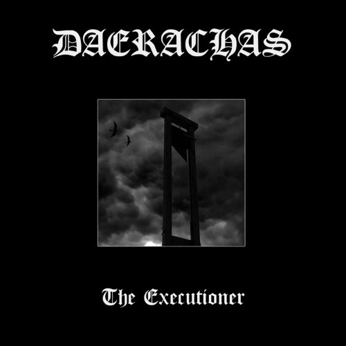 DAERACHAS - The Executioner cover