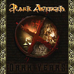 DARK AVENGER - X Dark Years cover