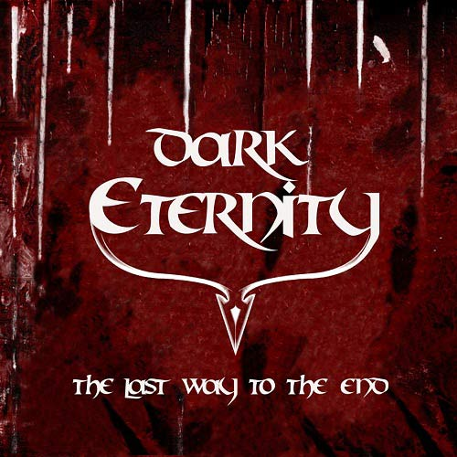 DARK ETERNITY - The Last Way to the End cover