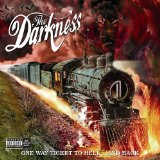 THE DARKNESS - One Way Ticket to Hell... And Back cover