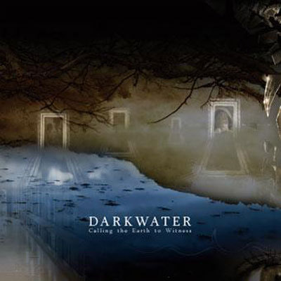 DARKWATER - Calling the Earth to Witness cover
