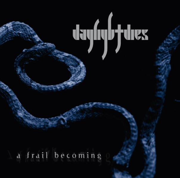 DAYLIGHT DIES - A Frail Becoming cover