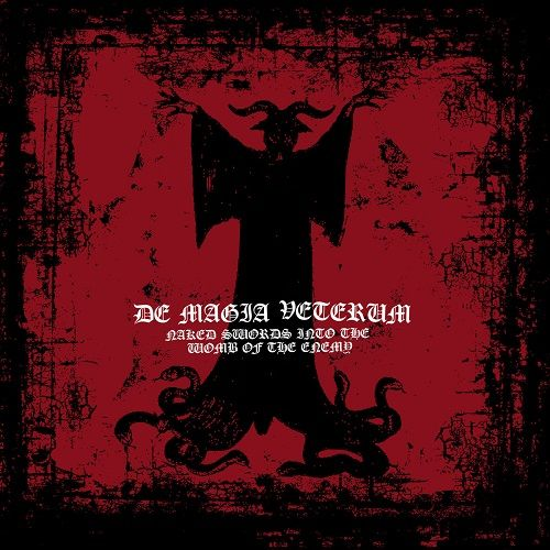 DE MAGIA VETERUM - Naked Swords into the Wombs of the Enemy cover
