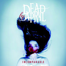 DEAD BY APRIL - Incomparable cover