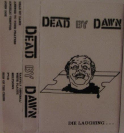 DEAD BY DAWN (VA) - Die Laughing... cover