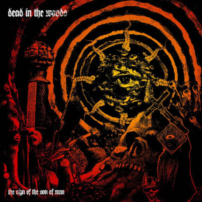 DEAD IN THE WOODS - The Sign Of The Son Of Man cover