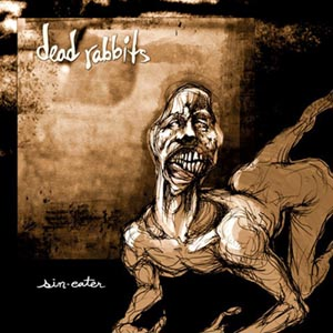 DEAD RABBITS - Sin Eater cover