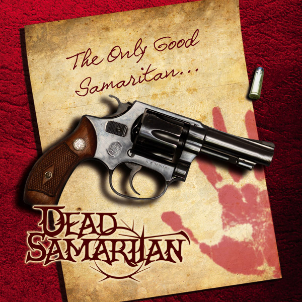 DEAD SAMARITAN - The Only Good Samaritan... cover