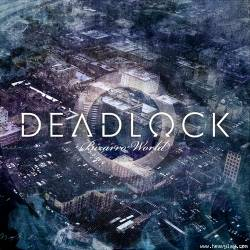 DEADLOCK - Bizarro World cover