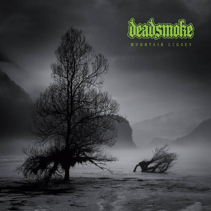 DEADSMOKE - Mountain Legacy cover