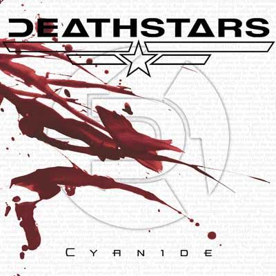 DEATHSTARS - Cyanide cover