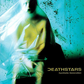 DEATHSTARS - Synthetic Generation cover
