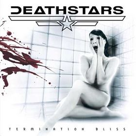DEATHSTARS - Termination Bliss cover