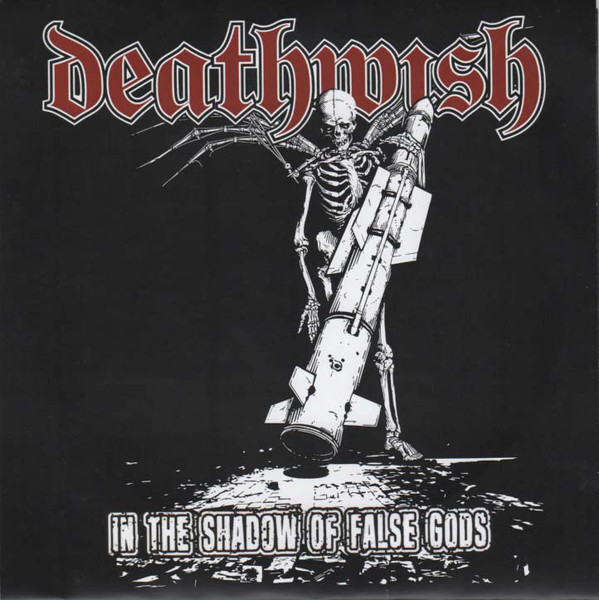DEATHWISH (WI) - In The Shadow Of False Gods cover