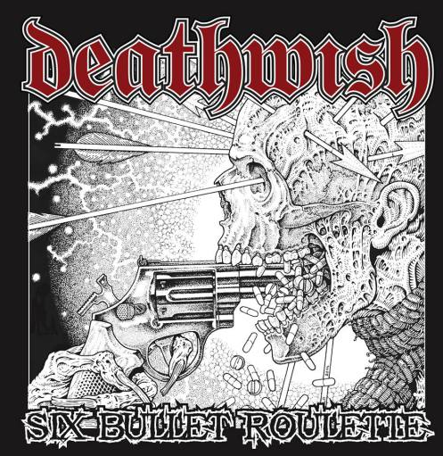 DEATHWISH (WI) - Six Bullet Roulette cover